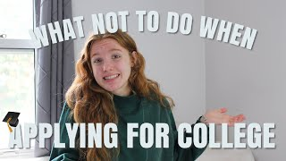 APPLYING FOR COLLEGE // decisions, acceptance, when to start