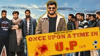 ONCE UPON A TIME IN UP | Awanish Singh