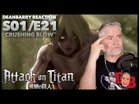 """Attack On Titan S01/E21 """"Crushing Blow"""" REACTION"""