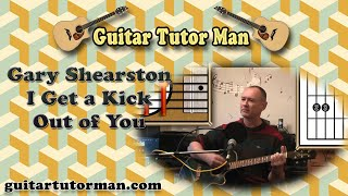 I Get A Kick Out Of You - Gary Shearston (Cole Porter) Acoustic Guitar Lesson