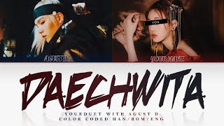 [YOUR DUET WITH AGUST D] Daechwita '대취타'; by Agust D || Original song ✿