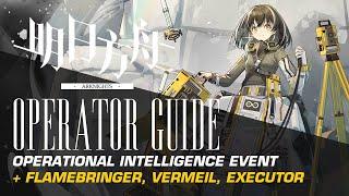 Flamebringer  - (Arknights) - #Arknights Operational Intelligence Operator Guide - Flamebringer / Vermeil / Executor / Magallan