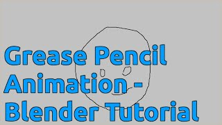 Grease Pencil Animation - Blender Tutorial
