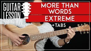 More Than Words Guitar Tutorial - Extreme Guitar Lesson 🎸 |TABS + Fingerpicking + Guitar Cover|