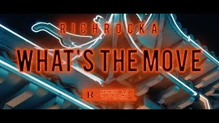 Rich Rocka - Whats The Move