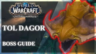 Tol Dagor Normal / Heroic / Mythic Guide - BOSSES ONLY