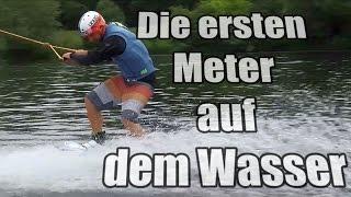 Wakeboard fahren lernen   Die ersten Meter auf dem Wasser   Wakeboard Tutorial