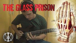 The Glass Prison - Dream Theater | Guitar Cover