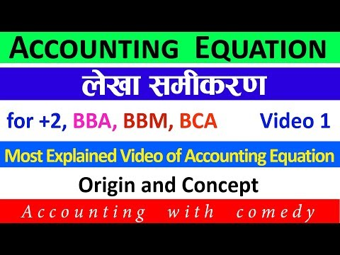 Accounting Equation in Nepali || Video 1 || Concept of Accounting Equation || Financial Account
