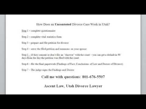 Uncontested Divorce in Utah 801-676-7309 UT Divorce Lawyer Outlines Divorce Process
