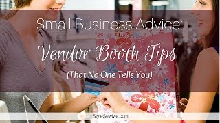 Vendor Booth Tips That  No One Tells You