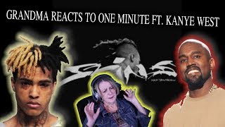 GRANDMA REACTS To XXXTentacion   One Minute Ft. Kanye West