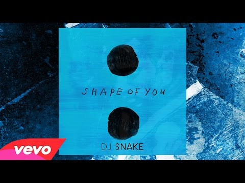 Ed Sheeran - Shape Of You (DJ SNAKE Remix) [Official Audio]