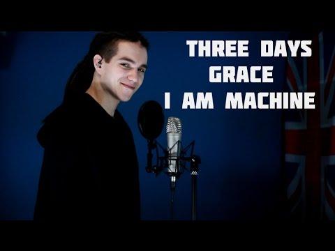 Three Days Grace - I Am Machine (Vocal cover)