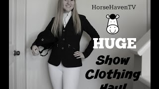 Show Clothing Haul+Try On | HorseHavenTV