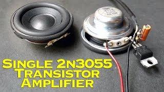 Single 2n3055 Transistor Amplifier