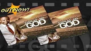 EVERLASTING GOD ALBUM (OFFICIAL PROMO VIDEO) Daniel Akakpo