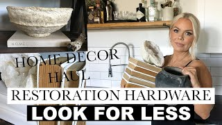 CRATE & BARREL, TARGET, CB2, AMAZON HOME HAUL & RESTORATION HARDWARE LOOK FOR LESS TIPS!