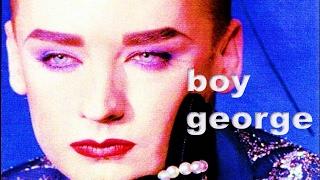 Boy George - I go where I go