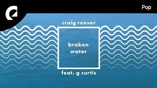 Craig Reever Feat. G Curtis   When You Need It