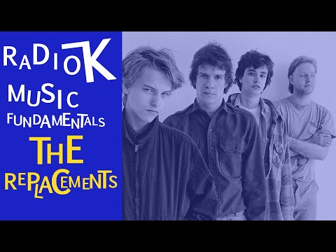 Radio K Music Fundamentals Featuring: The Replacements