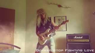 Dokken Stop Fighting Love Cover