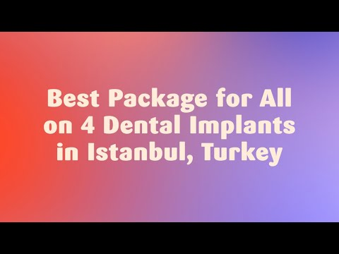 Best-Package-for-All-on-4-Dental-Implants-in-Istanbul-Turkey