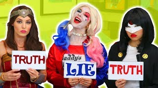 2 TRUTHS AND 1 LIE HARLEY QUINN VS WONDER WOMAN VS KATANA. (Totally TV Characters)