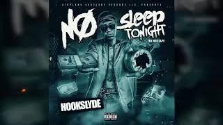 """No Sleep tonight "" by Hookslyde"