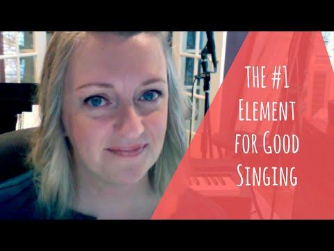 #1 Element to Good Singing