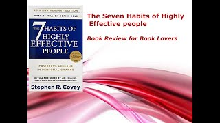 BOOK REVIEW For 7 HABITS OF HIGHLY EFFECTIVE PEOPLE BY STEPHEN COVEY