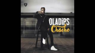 Oladips   Chache (Official Audio)