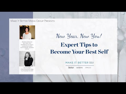 New Year, New You! Expert Tips to Become Your Best Self.