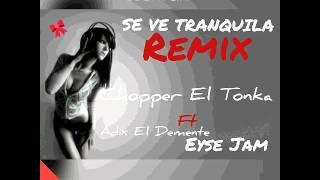 Chopper él tonka ft Eyse Jam , Adix él demente