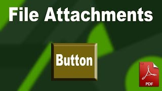 How to add File Attachment Button in pdf by using adobe acrobat pro