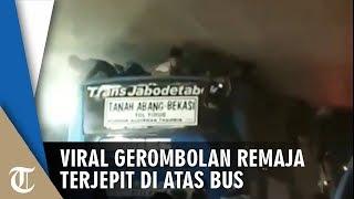 Viral Video Gerombolan Remaja Terjepit di Atas Bus saat Masuk Terowongan Penumpang Kocar-Kacir