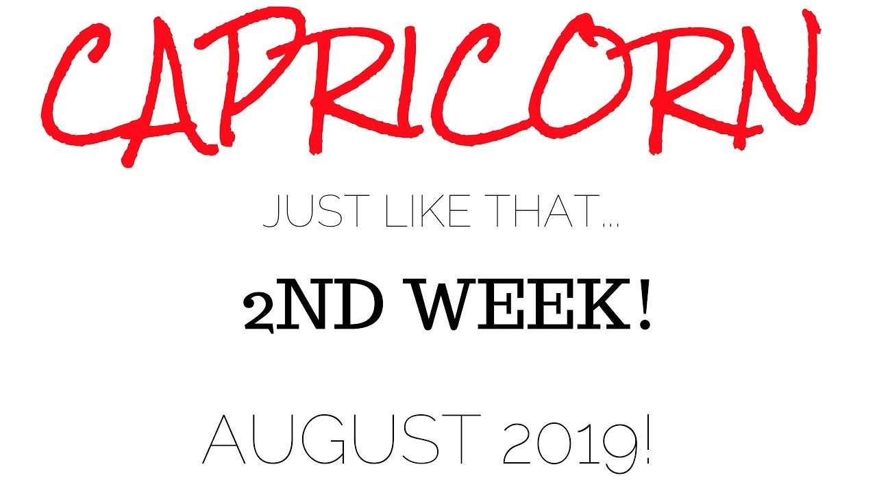 CAPRICORN ***AND JUST LIKE THAT!*** AUGUST 2019 TAROT