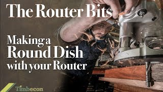 The Router Bits - Making A Round Dish With Your Router