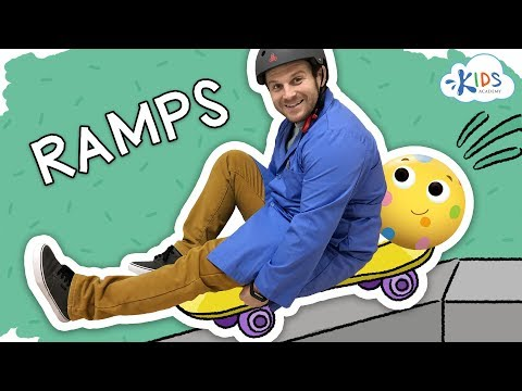 Force and Motion for Kids | Ramps | Kids Academy