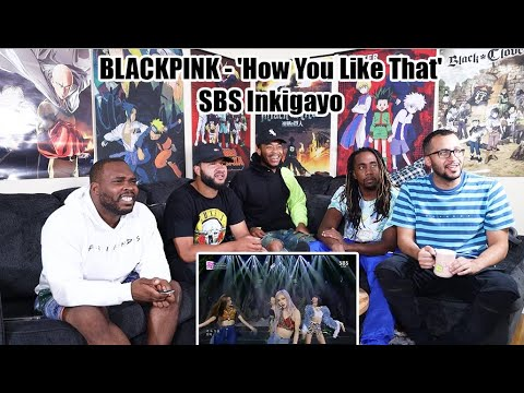 BLACKPINK - 'How You Like That' 0628 SBS Inkigayo Reaction