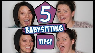 5 Babysitting Tips! Including how to pay a babysitter