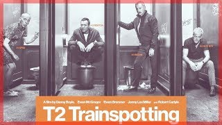 T2,Trainspotting 2,猜火車2電影預告中文字幕