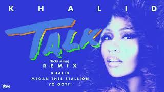 Khalid, Megan Thee Stallion, Yo Gotti, Nicki Minaj - Talk REMIX (Audio)