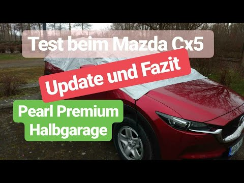 Halbgarage von Pearl   Test für MAZDA Cx5 Update
