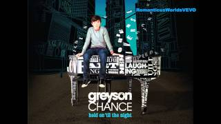 10. Take a Look At Me Now - Greyson Chance [Hold On 'Til the Night]
