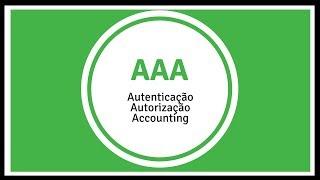 Segurança em 3 Letras: AAA