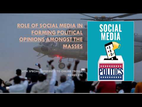Role of Social Media in Forming Political Opinions Amongst the Masses