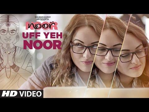 Hình ảnh Youtube -  Uff Yeh Noor Video Song | Sonakshi Sinha | Amaal Mallik, Armaan Malik | T-Series