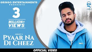 Pyaar Na Di Cheez (Official Video) | Jerry | PenduBoyz | Latest Punjabi Songs 2020 |
