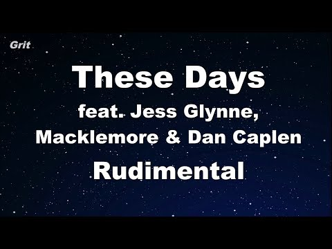 These Days Feat Jess Glynne Macklemore Amp Dan Caplen Rudimental Karaoke 【no Guide Melody】